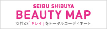 SEIBU SHIBUYA BEAUTY MAP