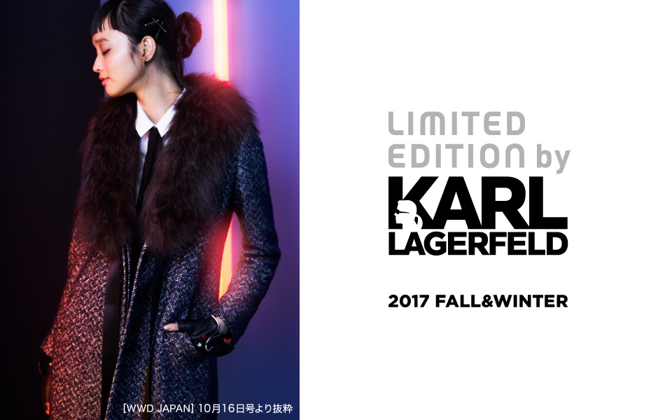 LIMITED EDITION by KARL LAGERFELD 2017FALL&WINTER