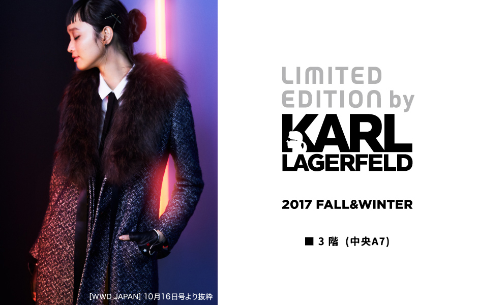 LIMITED EDITION by KARL LAGERFELD/2017FALL&WINTER